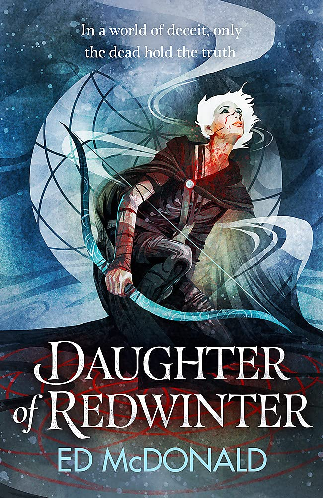 Daughter of Redwinter by Ed McDonald