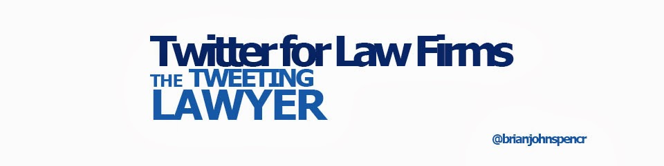 Twitter for Lawyers: Lessons f...