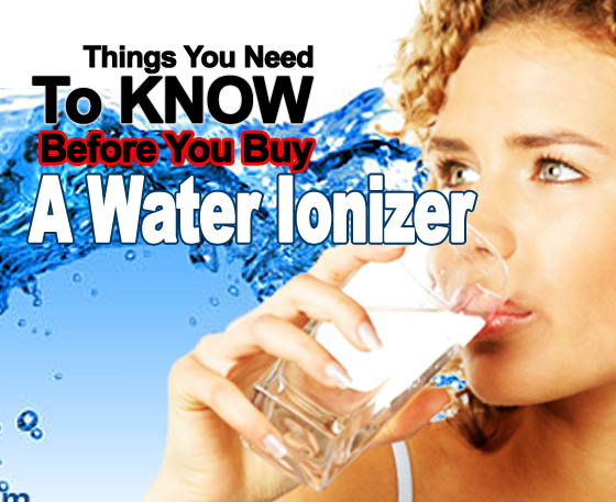 Buying Alkaline Water Ionizer Tips