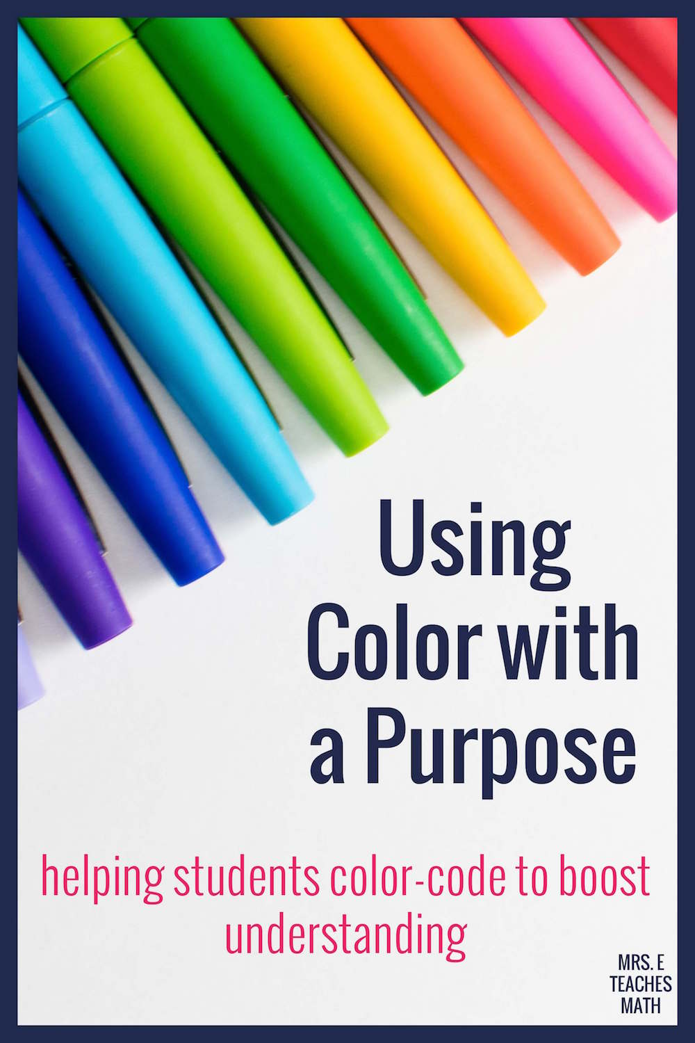 Using Color with a Purpose | Mrs. E Teaches Math