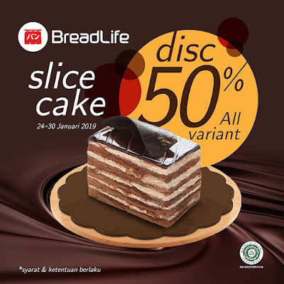 #BreadLife - #Promo Diskon 50% Slice Cake All Variant Pakai Kupon Line (s.d 30 Jan 2019)