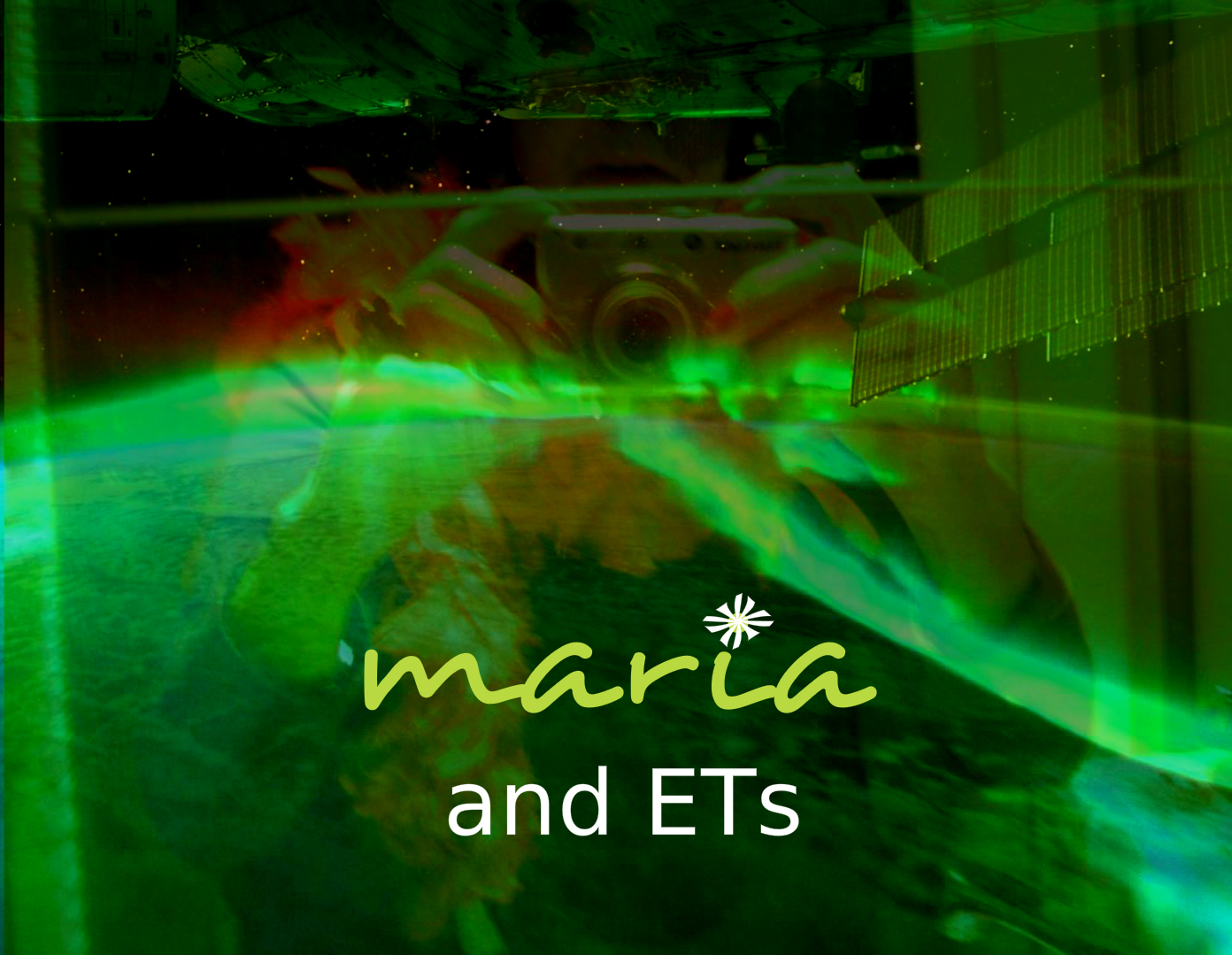 Maria and ET's