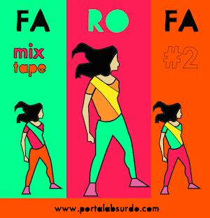 Aquelas músicas de levantar defunto na deliciosa Mixtape 'Fa Ro Fa': Vem ouvir!