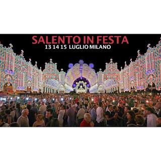 Salento in Festa dal 13 al 15 luglio Milano