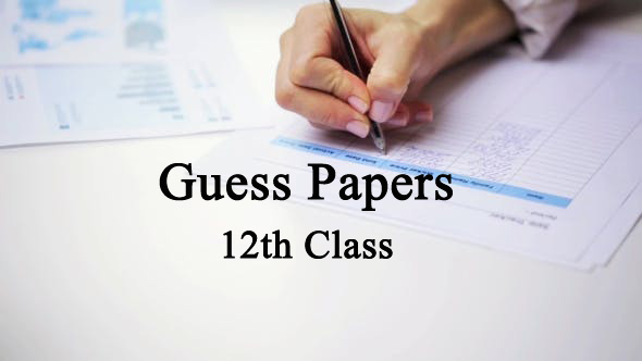 12th Class Guess Papers all Punjab Boards - Rashid Notes