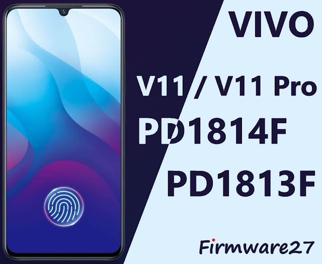Firmware Vivo V11 & V11 Pro 1804 (PD1814F)