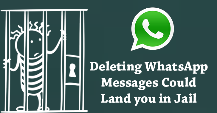 Deleting WhatsApp Messages Before 90 Days Could Land you in Jail