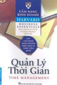 Cẩm Nang Kinh Doanh Harvard: Quản Lý Thời Gian - Harvard Business
