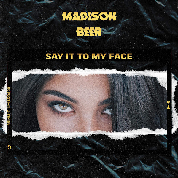 Madison Beer - Say It to My Face - Single Cover