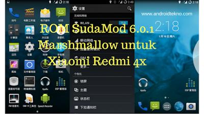 ROM SudaMod 6.0.1 Marshmallow untuk Xiaomi Redmi 4x