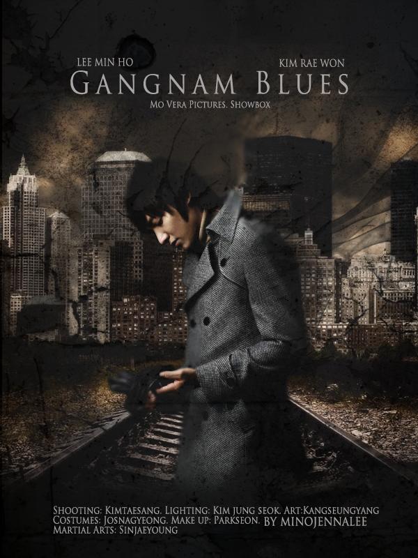 Lee Min Ho My Everything Gangnam Blues The Movie