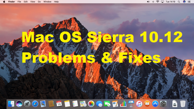 Mac OS Sierra 10.12 problems and solutions
