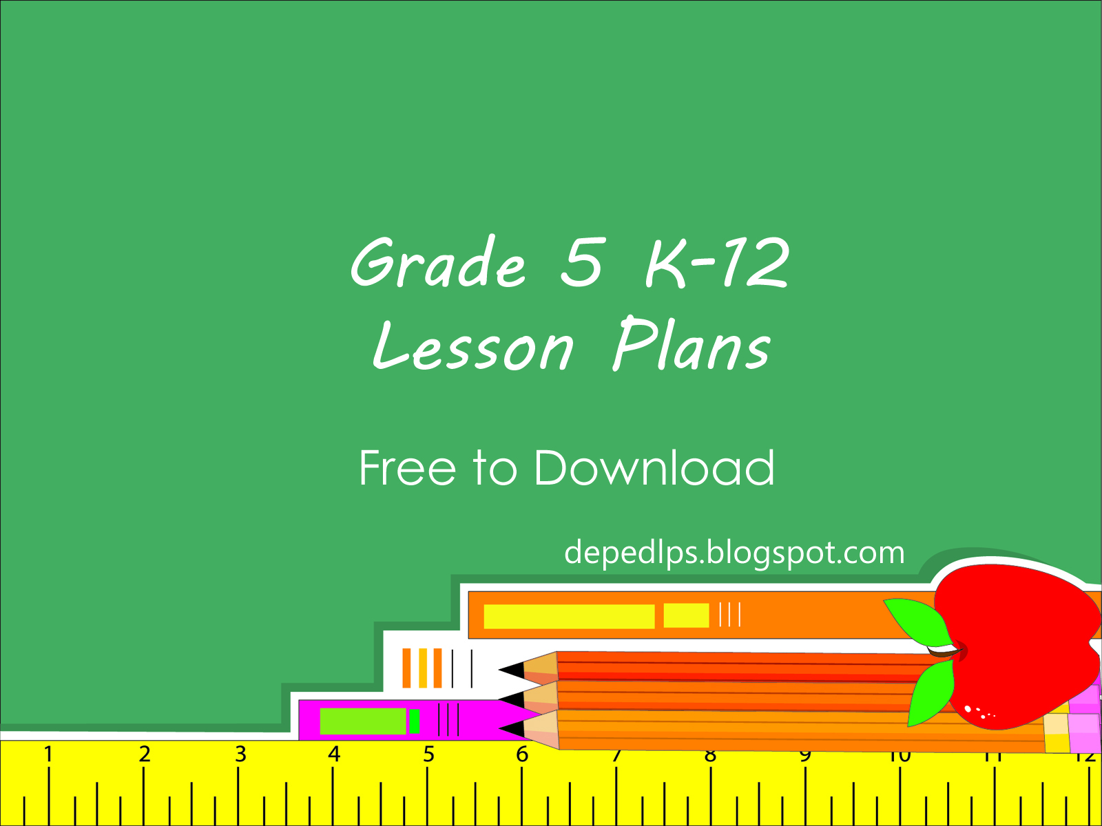 Grade 5 K12 Lesson Plans - DepEd LP\'s