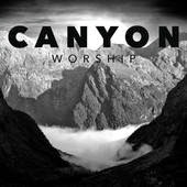 Canyon Worship Follow you lyrics www.unitedlyrics.com