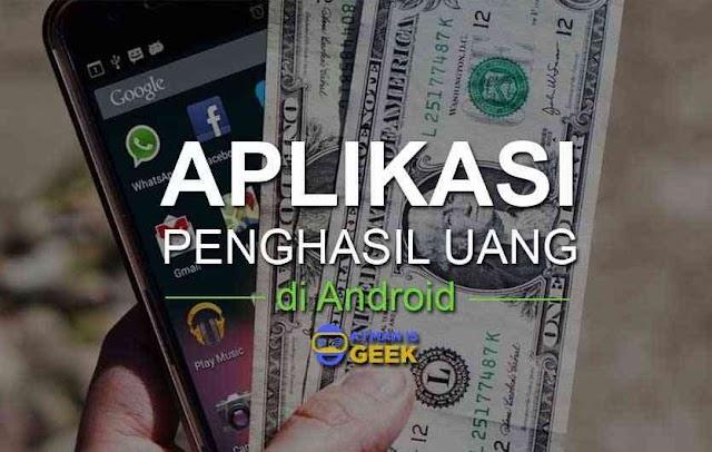 5 Aplikasi Penghasil Uang Tercepat di Android tanpa Modal sedikitpun