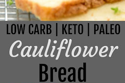 LOW CARB Cauliflower Bread