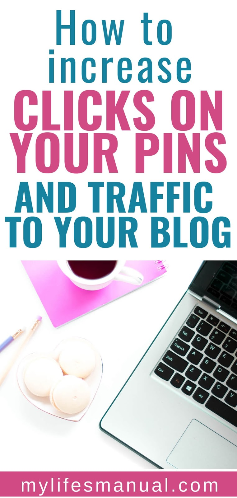 How to increase clicks on your pins. Pinterest for bloggers.