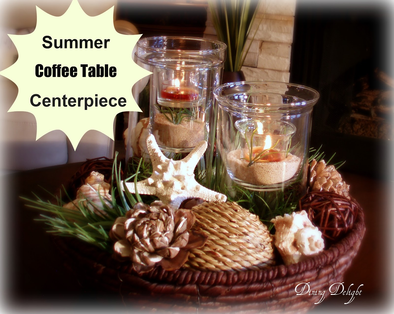 Centerpiece For Summer : Dining delight summer centerpiece for the coffee table