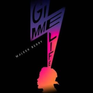 LYRICS: Maleek Berry – Gimme Life