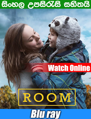 Room (2015) Full movie watch online with Sinhala Subtitle