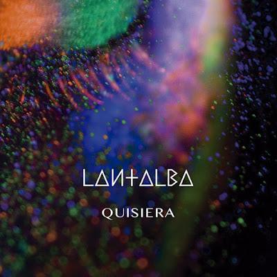 Lantalba-Quisiera-La Chica de los Ojos Dorados