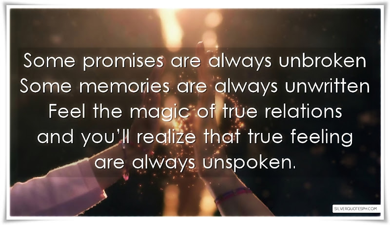 Some Promises Are Always Unbroken, Picture Quotes, Love Quotes, Sad Quotes, Sweet Quotes, Birthday Quotes, Friendship Quotes, Inspirational Quotes, Tagalog Quotes