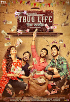 Thug Life (2017) Full Movie [Punjabi-DD5.1] 720p HDRip ESubs Download