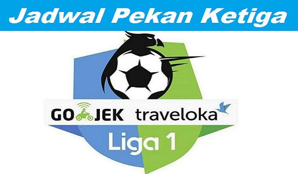 Jadwal Pekan Ketiga Gojek Traveloka Liga 1 2017