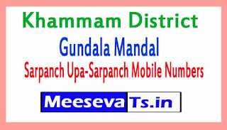 Gundala Mandal Sarpanch Upa-Sarpanch Mobile Numbers List  Khammam District in Telangana State