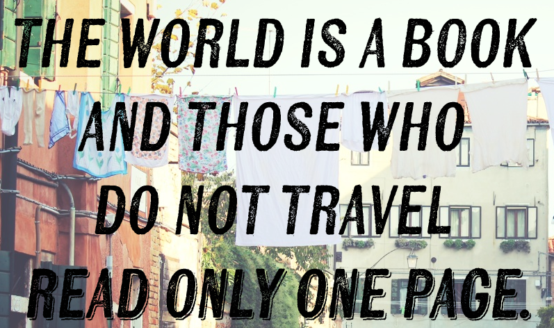 1) - 11 Quotes About Travelling That'll Make You Want to Get Lost in The Great Unknown