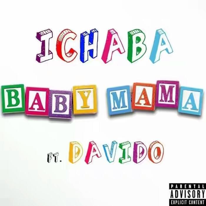 Ichaba - Baby Mama (feat. Davido)