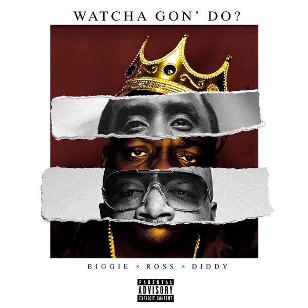 Puff Daddy – Watcha Gon' Do Ft Biggie & Rick Ross [New Song]