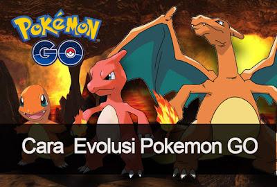 Melakukan Evolusi/Evolve Pokemon Dan Mendapatkan Banyak Candy di Pokemon GO