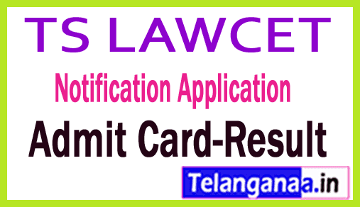 Telangana TS LAWCET / PGLCET Notification Application-Exam Date Admit Card-Result