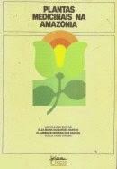 Livro - Planta Medicinais na Amazonia1