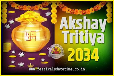 2034 Akshaya Tritiya Pooja Date and Time, 2034 Akshaya Tritiya Calendar