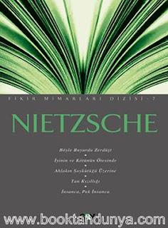 Kenan Sarıalioğlu - Nietzsche (Fikir Mimarları Dizisi 7)