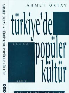 Ahmet Oktay - Türkiye'de Popüler Kültür