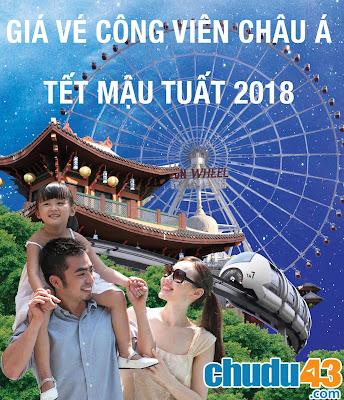 Giá vé công viên Châu Á dịp Tết Mậu Tuất 2018 (Chudu43.com)
