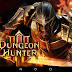 [Game Android] Dungeon Hunter 3 + MOD vô hạn tiền