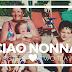 Ciao nonna, goodbye grandma..