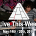 Live This Week: May 14th - 20th, 2017