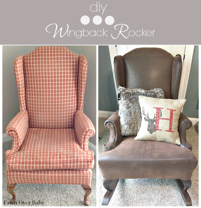 Fawn Over Baby: DIY: Rustic Reupholstered Wing Back Rocker