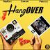 Deekay ft. Davido & Peruzzi– Hangover