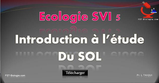 introduction etude du sol ecologie s5 biologie maroc. Black Bedroom Furniture Sets. Home Design Ideas
