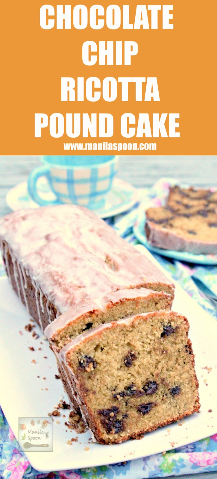 Chocolate Chips and Ricotta Cheese lend a lot of flavor to this moist and delicious pound cake. Perfect with coffee or a cup of tea and certainly as dessert served with fruit or whipped cream! | manilaspoon.com