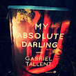 My absolute Darling, de Gabriel Tallent
