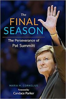 The Final Season: The Perseverance Of Pat Summitt PDF