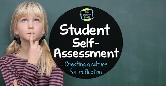 A Classroom Culture for Self-Assessment