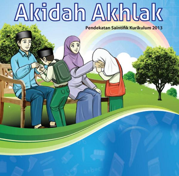 Mapel Akidah Akhlak Jenjang MI Kurikulum  Download Buku Guru dan Siswa Jenjang MI Kelas 3 dan 6 Mapel Akidah Akhlak K-13 Revisi
